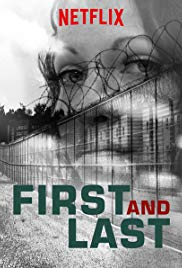 Watch Free First and Last (2018 )