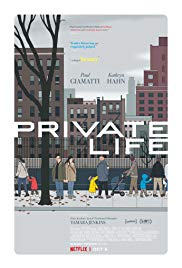 Watch Free Private Life (2018)