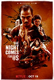 Watch Free The Night Comes for Us (2018)