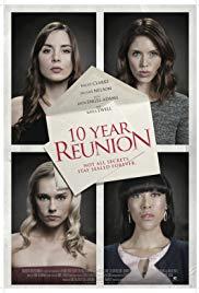 Watch Free 10 Year Reunion (2016)