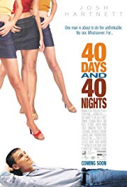Watch Free 40 Days and 40 Nights (2002)