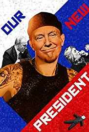 Watch Free Our New President (2017)