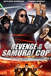 Watch Free Revenge of the Samurai Cop (2017)