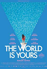 Watch Free The World Is Yours (2018)