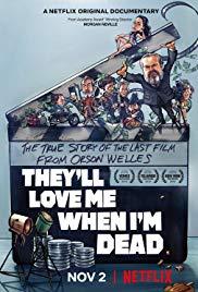 Watch Free Theyll Love Me When Im Dead (2018)
