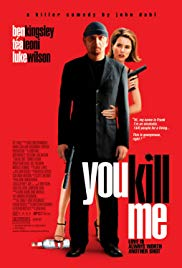 Watch Free You Kill Me (2007)