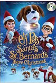 Watch Free Elf Pets: Santas St. Bernards Save Christmas (2018)