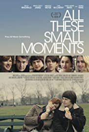 Watch Free All These Small Moments (2018)