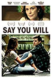 Watch Free Say You Will (2016)