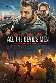 Watch Free All the Devils Men (2018)