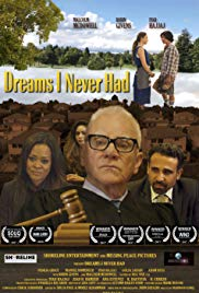 Watch Free Dreams I Never Had (2017)
