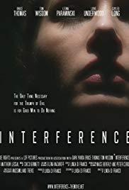 Watch Free Interference (2018)