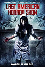 Watch Free Last American Horror Show (2018)