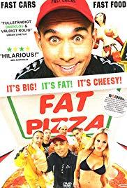 Watch Free Fat Pizza (2003)