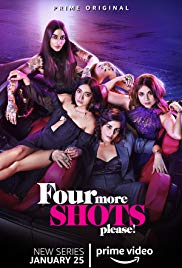 Watch Free Four More Shots Please (2019 )