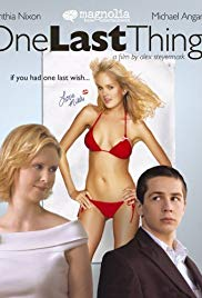 Watch Free One Last Thing... (2005)