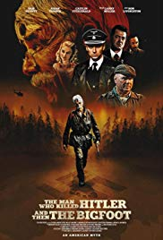 Watch Free The Man Who Killed Hitler and Then The Bigfoot (2018)