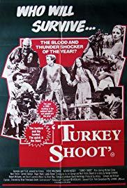 Watch Free Turkey Shoot (1982)