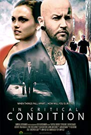 Watch Free In Critical Condition (2015)