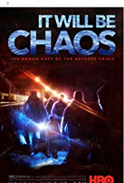 Watch Free It Will be Chaos (2018)