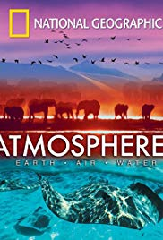 Watch Free National Geographic: Atmospheres  Earth, Air and Water (2009)