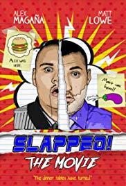 Watch Free Slapped! The Movie (2016)