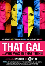 Watch Free That Gal... Who Was in That Thing: That Guy 2 (2015)