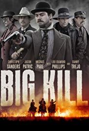 Watch Free Big Kill (2018)