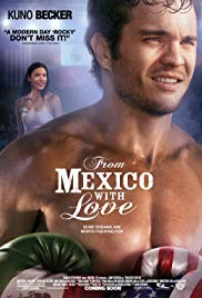 Watch Free From Mexico with Love (2009)