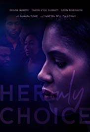 Watch Free Her Only Choice (2018)