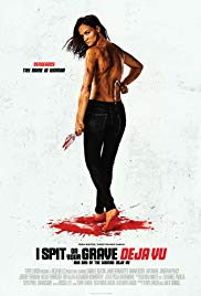 Watch Free I Spit on Your Grave: Deja Vu (2019)