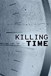 Watch Free Killing Time (2019 )