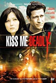 Watch Free Kiss Me Deadly (2008)