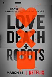 Watch Free Love, Death & Robots (2019 )