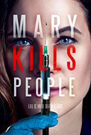 Watch Free Mary Kills People (2017 )