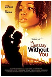 Watch Free My Last Day Without You (2011)