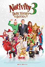 Watch Free Nativity 3: Dude, Wheres My Donkey?! (2014)