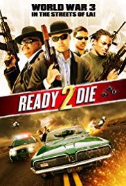 Watch Free Ready 2 Die (2014)