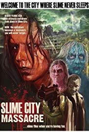 Watch Free Slime City Massacre (2010)
