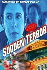 Watch Free Sudden Terror: The Hijacking of School Bus #17 (1996)