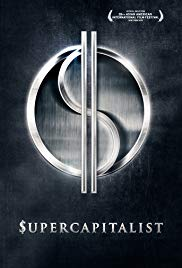 Watch Free Supercapitalist (2012)