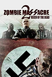 Watch Free Zombie Massacre 2: Reich of the Dead (2015)