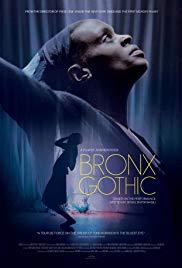 Watch Free Bronx Gothic (2017)