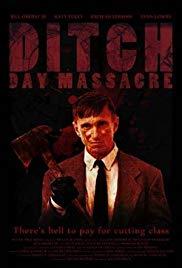 Watch Free Ditch Day Massacre (2016)