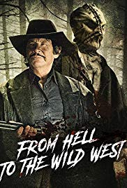 Watch Free From Hell to the Wild West (2017)