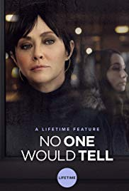 Watch Free No One Would Tell (2018)