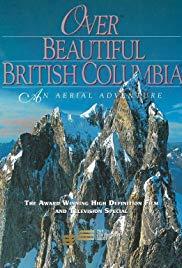 Watch Full Movie :Over Beautiful British Columbia: An Aerial Adventure (2002)