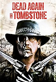 Watch Free Dead Again in Tombstone (2017)