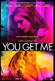 Watch Free You Get Me (2017)