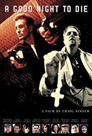Watch Free A Good Night to Die (2003)